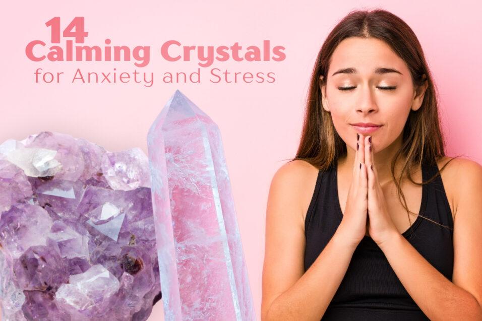 Calming Crystals